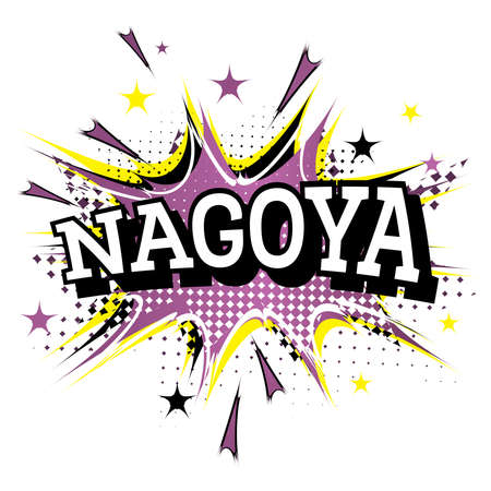 Nagoya Comic Text in Pop Art Style Isolated on White Background. Vector Illustration.