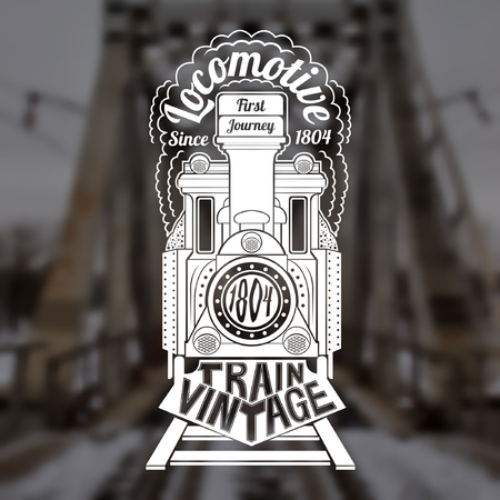 Blurred background of vintage bridge. Engraving face of old locomotive or train with text locomotive in smoke and vintage train text down train Vectores