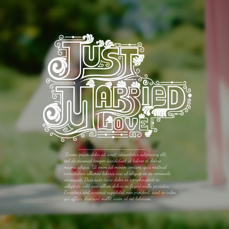 just married: Blurred background with wedding bouquet and bride and groom. Just married love calligraphic text on wedding background