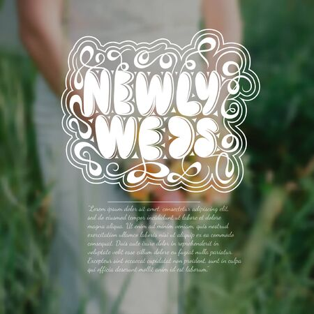 newly weds: Wedding bouquet in hands of bride on green grass blurred background. Newly weds calligraphic text with pattern in the centre. Wedding greeting or card Illustration