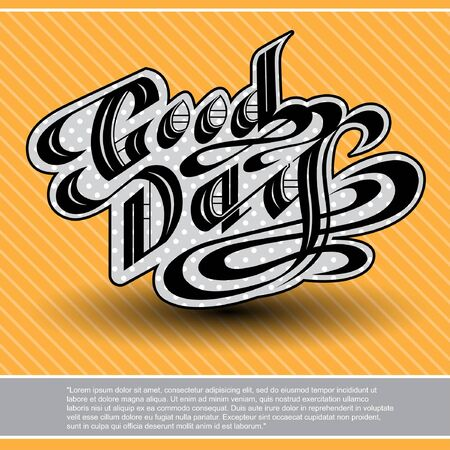 gray strip backdrop: Good day calligraphy black lettering on yellow strips background with place for your text