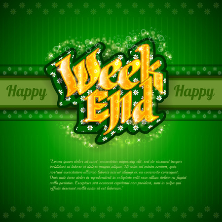 week end: fondo verde con letras de oro el fin de semana