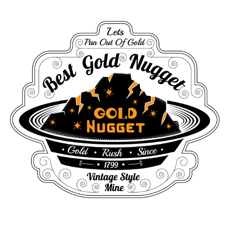 gold rush: pan for washing with gold. Lettering best gold nugget and pan out of gold Illustration