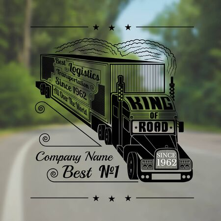 tk: Engraving face of silhouette truck with trailer and lettering king of road Illustration