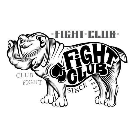 Bulldog de pie de lado en el estilo de grabado con el club de la pelea de letras en negro sobre blanco
