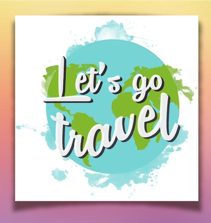 inspiring: Lets go travel inspiring poster.