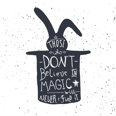 bunnies: Hand drawn lettering with inspiring quote. Illustration