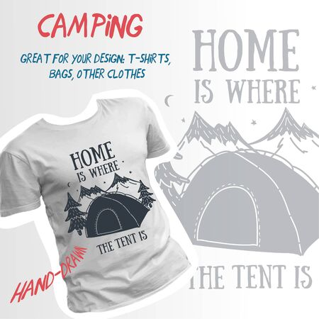 Home is where the tent is hand-drawn camping design.
