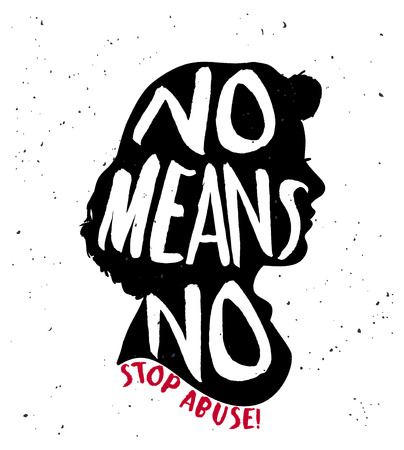 No means no quote on woman silhouette. Illustration
