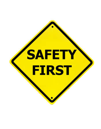Safety First sign on a white background