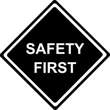Safety First - Traffic black Sign isolated on white  Vector