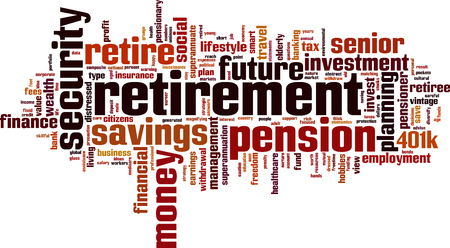 pensioners: Retirement word cloud concept. Vector illustration