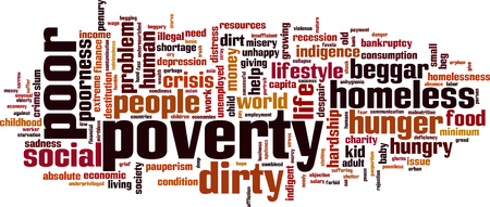 indigence: Poverty word cloud concept. Vector illustration