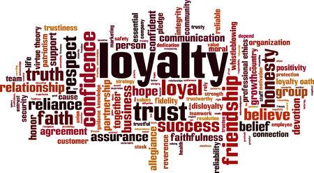faithfulness: Loyalty word cloud concept. Vector illustration Illustration