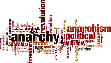 turmoil: Anarchy word cloud concept. Vector illustration