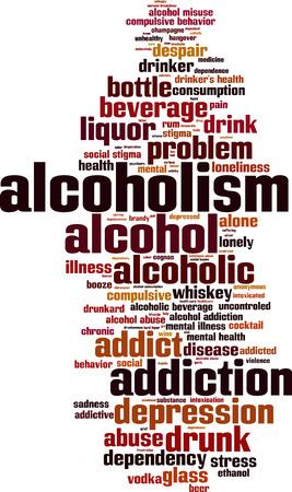 alcoholism: Alcoholism word cloud concept. Vector illustration Illustration