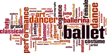 theatrical dance: Ballet word cloud concept. Vector illustration Illustration