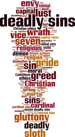 deadly: Deadly sins word cloud concept. Vector illustration Illustration