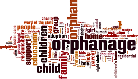 foster: Orphanage word cloud concept. Vector illustration