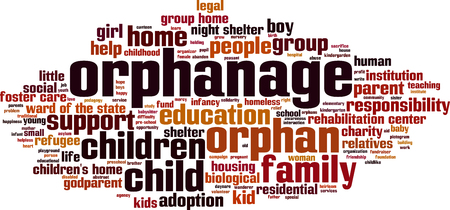 orphan: Orphanage word cloud concept. Vector illustration