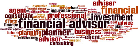 advisor: Financial advisor word cloud concept. Vector illustration