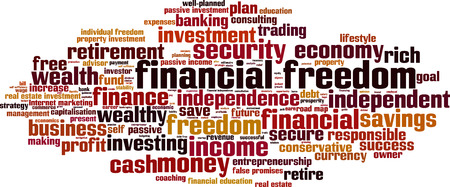 financial freedom: Financial freedom word cloud concept. Vector illustration Illustration