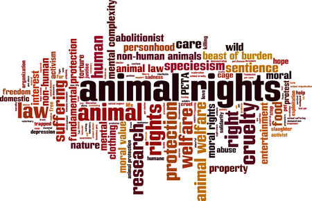 cruelty: Animal rights word cloud concept. Vector illustration Illustration