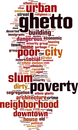 ghetto: Ghetto word cloud concept. Vector illustration Illustration