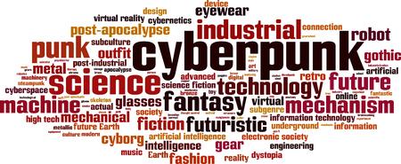 dystopia: Cyberpunk word cloud concept. Vector illustration