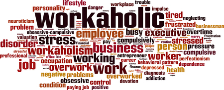 Workaholic word cloud concept. Vector illustration Illustration