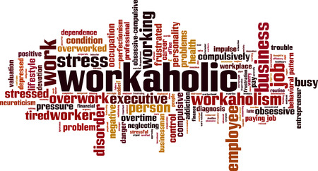 obsessive compulsive: Workaholic word cloud concept. Vector illustration Illustration