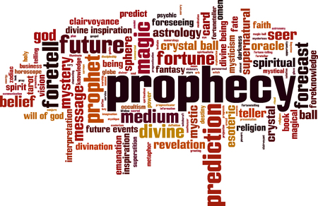 foretell: Prophecy word cloud concept.