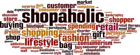 Shopaholic word cloud concept.