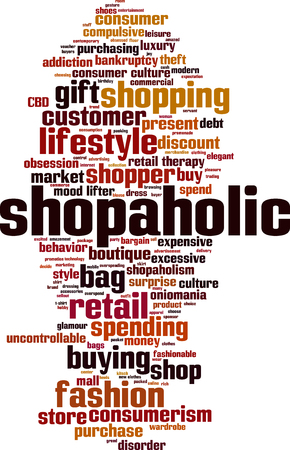 retail therapy: Shopaholic word cloud concept