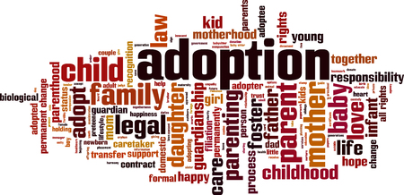 foster: Adoption word cloud concept.