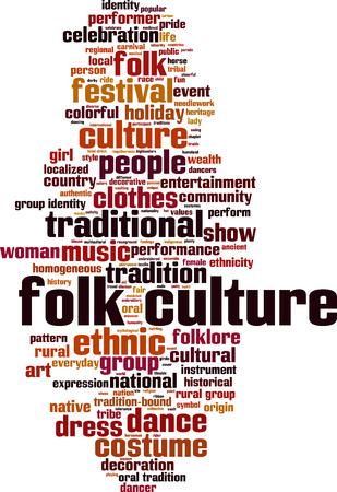 folk culture: Folk culture word cloud concept. illustration Illustration