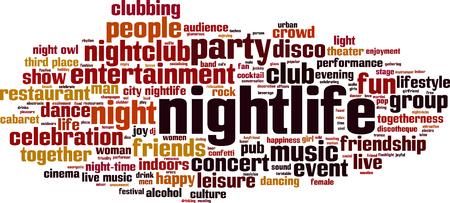 nightlife: Nightlife word cloud concept. Vector illustration Illustration