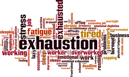 exhaustion: Exhaustion word cloud concept Illustration