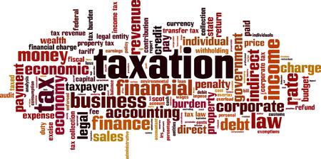 taxation: Taxation word cloud concept. Vector illustration Illustration