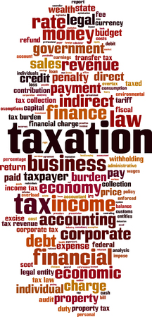 taxation: Taxation word cloud concept. Vector illustration Illustration