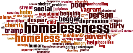 homelessness: Homelessness word cloud concept. Vector illustration
