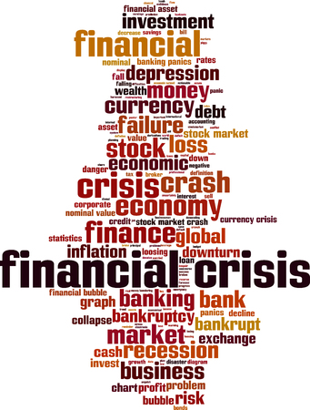 financial crisis: Financial crisis word cloud concept. Vector illustration