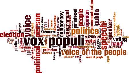 spontaneous: Vox populi word cloud concept. Vector illustration