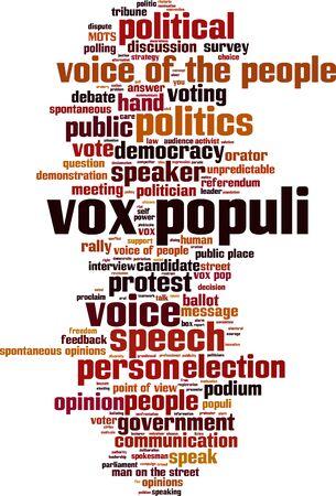 spontaneous expression: Vox populi word cloud concept. Vector illustration