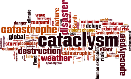 Cataclysm word cloud concept. Vector illustration