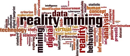 dataset: Reality mining word cloud concept. Vector illustration Illustration