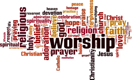 worship praise: Worship word cloud concept. Vector illustration Illustration