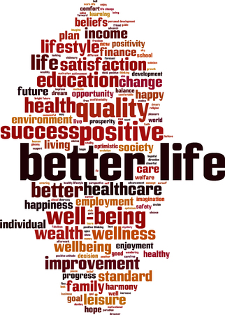 Better life word cloud concept. Vector illustration Stock fotó - 66830075