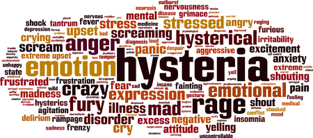 nervousness: Hysteria word cloud concept. Vector illustration