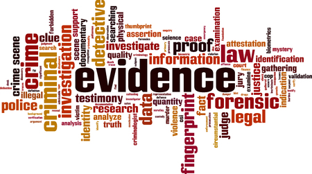 Evidence word cloud concept. Vector illustration Vectores